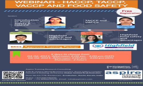 Webinar- HACCP,TACCP,VACCP and Food Safety scheduled from4-6-2021 and 6-6-2021.